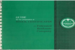 Guide for the Prep of Stock Certs Booklet - Federated Banknote Company