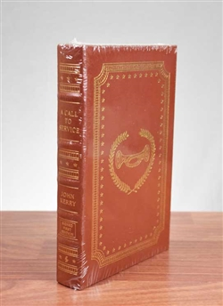 A Call To Service Signed by John Kerry - Easton Press Leather