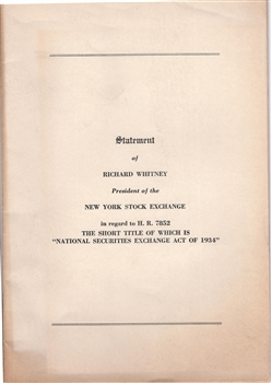 National Securities Exchange Act of 1934 - Statement by Richard Whitney