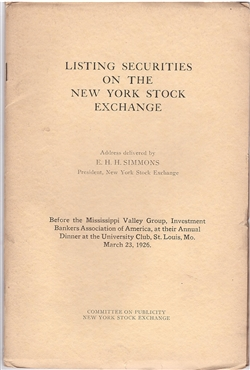 """Listing Securities on the New York Stock Exchange"" an address by E.H.H. Simmons (NYSE)"