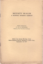 """Security Frauds, A National Business Liability"" an address by E.H.H. Simmons (NYSE)"