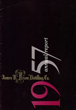 1957 James B. Beam Distilling Co. (Jim Beam) Annual Report