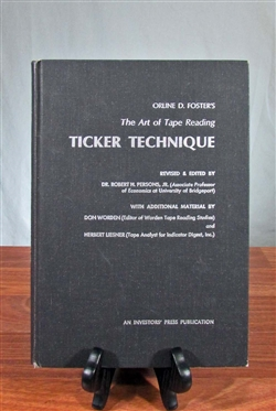 The Art of Tape Reading Ticker Technique - First Edition