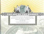 The Art of the Market - 200 Years of Business Seen Through Stock Certificates