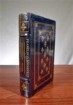 Franklin D. Roosevelt - Selected Speeches - Easton Press Leatherbound