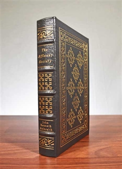 The Affluent Society by John Kenneth Galbraith - Easton Press Leatherbound