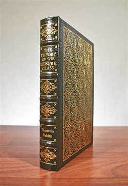 The Theory of the Leisure Class by Thorstein Veblen - Easton Press Leatherbound