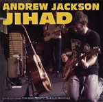 Andrew Jackson Jihad - Live at the Crescent Ballroom 2 x LP