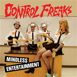 Control Freaks - Mindless Entertainment LP