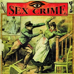 "Sex Crime - Night Vision 7"" Red Vinyl"