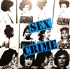"Sex Crime - I Am An Observer 7"" Blue Vinyl"