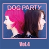 Dog Party Vol. 4 LP Clear Blue Vinyl