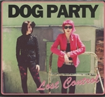 Dog Party - Lost Control Color Vinyl LP