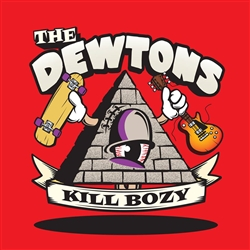 "The Dewtons - Kill Bozy 7"" RED Vinyl"