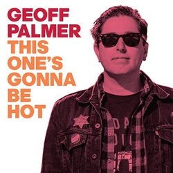 Geoff Palmer - This One's Gonna Be Hot 7""