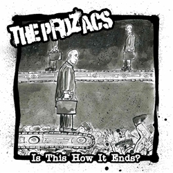 The Prozacs - Is This How it Ends? CD