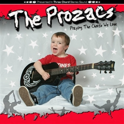 The Prozacs - Playing the Chords We Love CD