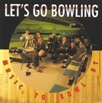 Let's Go Bowling - Music to Bowl By LP