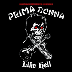 Prima Donna - Like Hell 7""