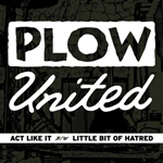Plow United - Act Like It 7""