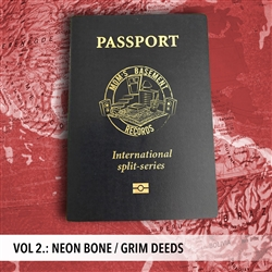 Passport Series Vol 2 Neon Bone / Grim Deeds 7""