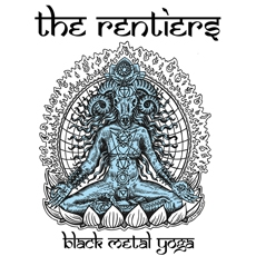 The Rentiers - Black Metal Yoga (Black with Blue Splatter) 7""