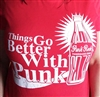 Things Go Better With Punk T-Shirt