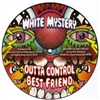 "White Mystery - Outta Control 7"" Picture disc"