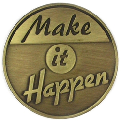 ANTIQUE MAKE IT HAPPEN PIN