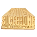 SUCCEEDING W/ TEAMWORK PIN