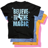 BELIEVE IN THE MAGIC TEE