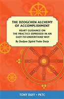 The Dzogchen Alchemy of Accomplishment