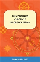 The Condensed Chronicle by Orgyan Padma