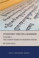 Standard Tibetan Grammar Volume I, The Thirty Verses of Minister Thumi