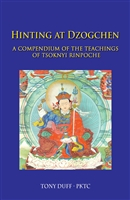 Hinting at Dzogchen, Teachings of Tsoknyi Rinpoche