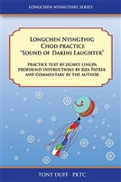 "Longchen Nyingthig Chod, ""Sound of Dakini Laughter"""