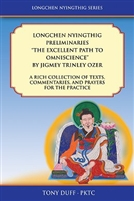 "Longchen Nyingthig Preliminaries, ""The Excellent Path to Omniscience"""