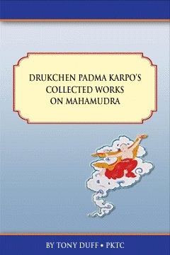 Drukchen Padma Karpo's Collected Works on Mahamudra