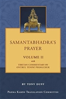 Samantabhadra's Prayer with Commentaries, Volume II