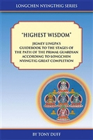 Longchen Nyingthig, Guidebook called Highest Wisdom by Jigmey Lingpa