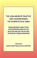 Tulku Ugyen's Guru Yoga and Commentaries on the Practice