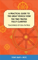 The Two Truths Fully Clarified by Dza Patrul
