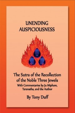 Unending Auspiciousness, Sutra of the Recollection of the Noble Three Jewels
