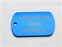 Acts Warrior of the Word Dog Tag