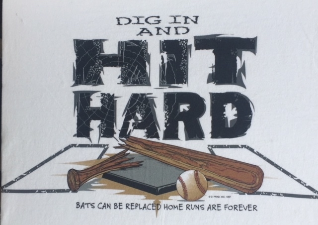 Dig In Hit Hard