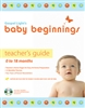 Baby Beginning's Teacher's Guide 0 to 18 Months.  Save 20%.