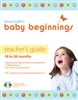 Baby Beginning's Teacher's Guide 18 to 36 Months.  Save 20%.