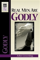 Real Men Are Godly by John Greening