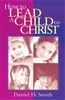 How to Lead a Child to Christ (NASB).  Save 10%.