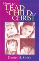 How to Lead a Child to Christ (NASB).  Save 5%.